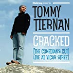 Cracked: The Comedian's Cut: Live at Vicar Street | Tommy Tiernan