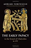 img - for The Early Papacy: To the Synod of Chalcedon in 451 book / textbook / text book