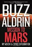 Mission to Mars, Buzz Aldrin and Leonard David, 1426210175