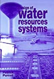 Design of Water Resources Systems, Purcell, Patrick, 0727730983
