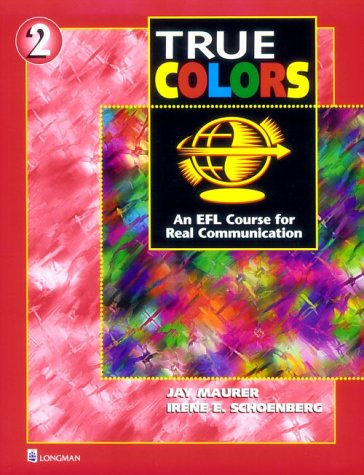 True Colors 2: An EFL Course for Real Communication (Student Book)