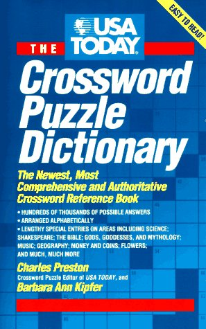 USA Today Crossword Puzzle Dictionary: The Newest Most Authoritative Reference Book
