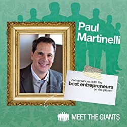 Paul Martinelli - Journey from High School Drop-Out to Millionaire