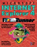 img - for Microsoft Internet Explorer 4 FrontRunner: Master Microsoft's New Web Browser and Desktop Interface book / textbook / text book