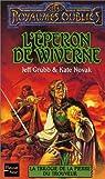 La Trilogie de la pierre du trouveur, tome 2 : L'Eperon de wiverne par Grubb