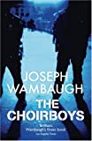 The Choirboys by Joseph Wambaugh front cover