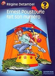 Ernest Poustoufle fait son numéro