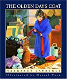 The Olden Days Coat, Margaret Laurence, 0887767044