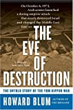 The Eve of Destruction : The Untold Story of the Yom Kippur War
