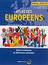 Atlas des Européens: Valeurs communes et différences nationales par Bréchon