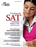 Cracking the SAT Chemistry Subject Test, 2009-2010 Edition, Princeton Review Staff, 0375429069