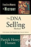 The DNA Selling Method, Patrick Henry Hansen, 1932908102