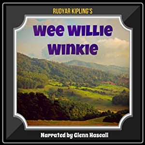 Wee Willie Winkie Audiobook