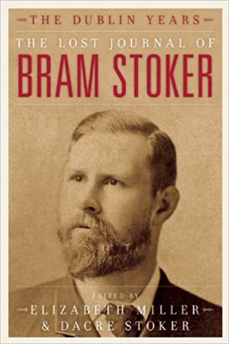 Amazon.com: The Lost Journal of Bram Stoker: The Dublin Years ...