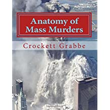 Anatomy of Mass Murders: Expanded Edition