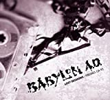 Lost Sessions: Fresno Ca 93 by Babylon A.D.
