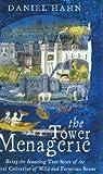 The Tower Menagerie, Daniel Hahn, 0743220811