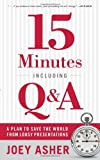 15 Minutes Including Q and A, Joey Asher, 0978577620