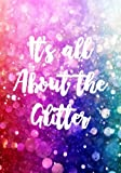 It's All About the Glitter: Sketch Book