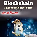 Blockchain: Science and Career Guide for Investors and Programmers Audiobook by Charles Jensen Narrated by Dave Wright