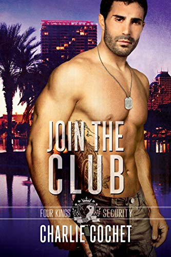 - Join the Club: Four Kings Security Book Three