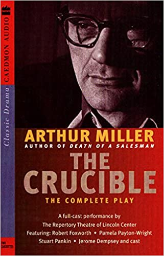 the goal of the playwright arthur miller in the play the crucible Arthur miller, the author of the landmark drama death of salesman and widely regarded as america's greatest living playwright, has died he was 89.