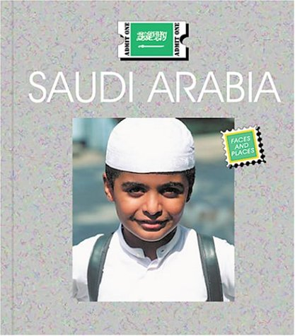 Saudi Arabia (Countries: Faces and Places)