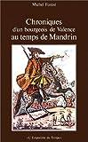 img - for Chroniques d'un bourgeois de Valence au temps de Mandrin (Empreinte du temps) (French Edition) book / textbook / text book