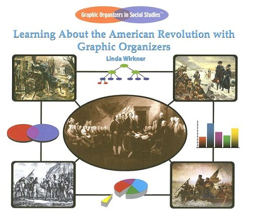Download Learning About the American Revolution With Graphic Organizers (Graphic Organizers in Social Studies) pdf epub