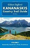 Gillean Daffern's Kananaskis Country Trail Guide - 4th Edition: Vol. 1: Kananaskis Valley_Kananaskis Lakes_Elk Lakes_Smith-Dorrien