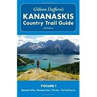 Gillean Daffern's Kananaskis Country Trail Guide - 4th Edition: Vol. 1: Kananaskis Valley—Kananaskis Lakes—Elk Lakes—Smith-Dorrien
