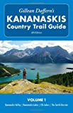 Gillean Daffern's Kananaskis Country Trail Guide - 4th Edition: Vol. 1: Kananaskis Valley—Kananaskis