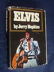 Elvis: A Biography