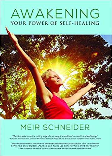 Amazon Fr Awakening Your Power Of Self Healing Meir