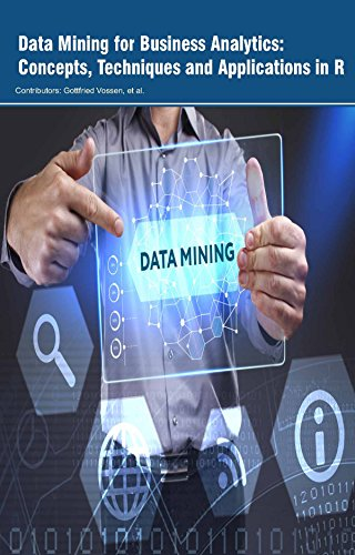 Data Mining for Business Analytics: Concepts, Techniques and Applications in R