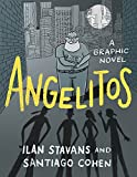 "BOOKS RECEIVED: Ilan Stavans and Santiago Cohen, ""Angelitos: A Graphic Novel"" (Ohio State UP, 2018)"