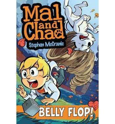 Mal & Chad #3 Belly Flop!: Book 3 (Mal & Chad) (Paperback) - Common