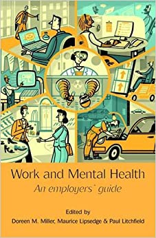 Book Work and Mental Health: An Employers' Guide