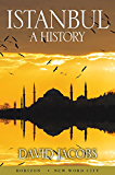 Istanbul: A History