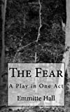 The Fear, Emmitte Hall, 1453645969