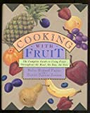 Cooking with Fruit, Rolce R. Payne, 0517584069