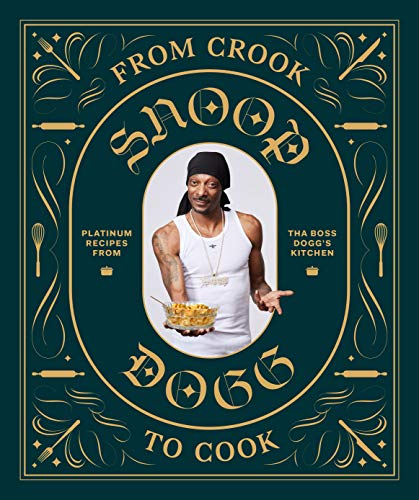 Snoop Dogg Cookbook by Snoop Dogg
