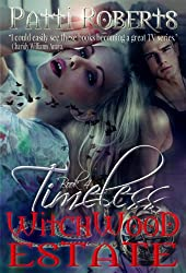 Witchwood Estate - Timeless (bk4 - short story series) (Witchwood Esate)