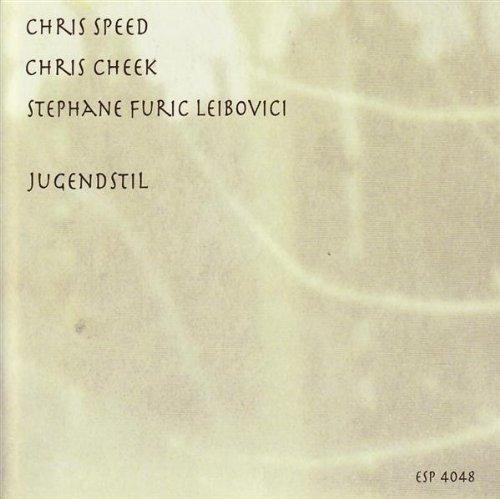 Jugendstil -  CHRIS SPEED, Audio CD