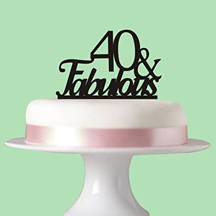 40 Fabulous Cake Topper For 40th Birthday Party Decorations Acrylic Black Succris