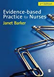 Evidence-Based Practice for Nurses, Barker, Janet H., 1446252299