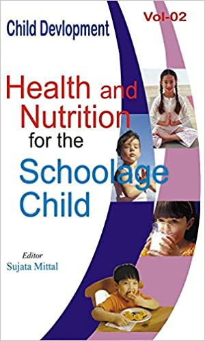 Buy Health and Nutrition for the School Age Child Book