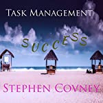 Task Management Success | Stephen Covney