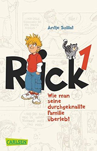 Rick 1: Wie man seine durchgeknallte Familie überlebt