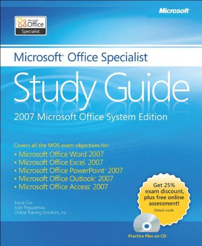 The Microsoft® Office Specialist Study Guide